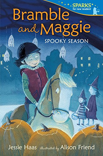 Bramble And Maggie Spooky Season (Candlewick Sparks: Bramble and Maggie) por Jessie Haas & Alison Friend