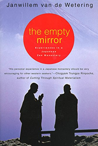 The Empty Mirror: Experiences in a Japanese Zen Monastery (English Edition)