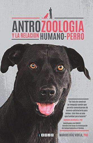 Antrozoología y la relación humano-perro