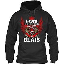 Teespring Sweat à Capuche pour Homme et Femme S Never Under-Estimate Power of BLAIS