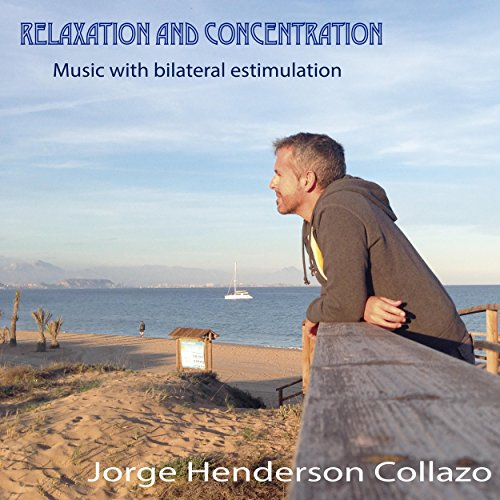 Bilateral Stimulation - Relax and Concentrate