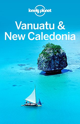 Lonely Planet Vanuatu & New Caledonia (Travel Guide) (English Edition) por Lonely Planet