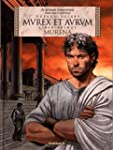 Murena - �dition en latin - tome 1 -...