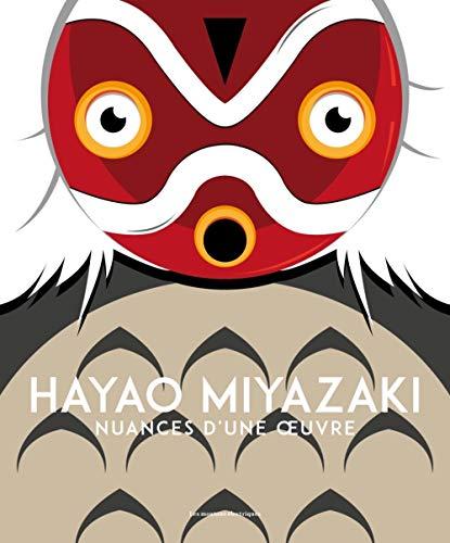 Hayao Miyazaki : Nuances d'une oeuvre