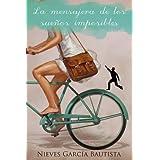 La mensajera de los sueños imposibles (Spanish Edition)