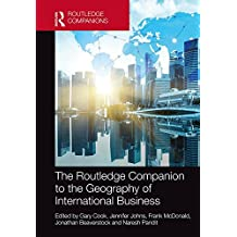 The Routledge Companion to the Geography of International Business (Routledge Companions in Business, Management and Accounting)