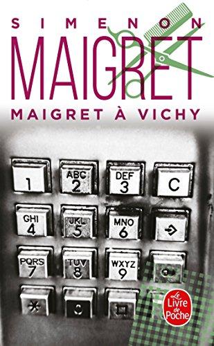 Maigret à Vichy (Policiers) por Georges Simenon