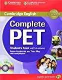 Complete PET for Spanish Speakers Student's Book without Answers with CD-ROM by Heyderman, Emma, May, Peter (2011) Paperback