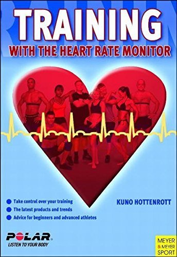 training with the heart rate monitor by kuno hottenrott(2007-04-30)