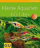 Kleine Aquarien - 60 Liter
