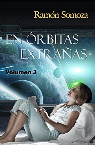En órbitas extrañas: Volumen 3