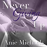 Never Giving Up: Never, Book 3
