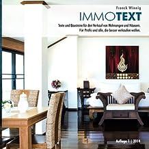 ImmoText: Texte und Bausteine für den Verkauf von Wohnungen und Häusern.  Für Profis und alle, die besser verkaufen wollen.