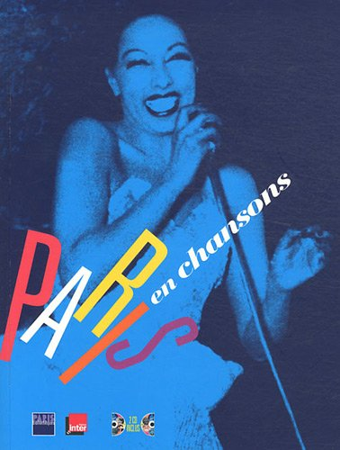 Paris en chansons (2CD audio)