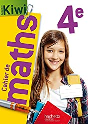 Cahier de maths Kiwi 4e - Edition 2015