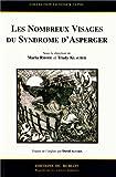 Les nombreux visages du syndrome d'Asperger