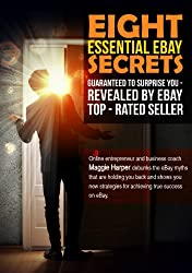 Eight Essential eBay  Secrets - Guaranteed to Surprise You