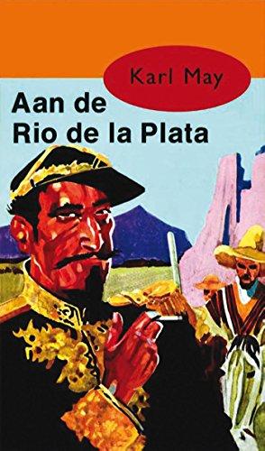 Aan de Rio de la Plata (Karl May Book 14) (Dutch Edition) eBook ...