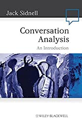 Conversation Analysis: An Introduction (Language in Society) by Jack Sidnell (2010-04-16)