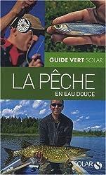 Guide vert, La pêche en eau douce