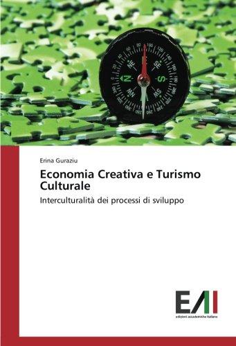 Economia Creativa e Turismo Culturale: Interculturalità dei processi di sviluppo