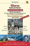 Glarus. Stadt und Kanton. Glarnerland macht schön - Peter Straub