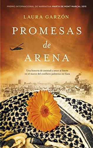 Promesas de arena (Narrativa (roca)) por Laura Garzón