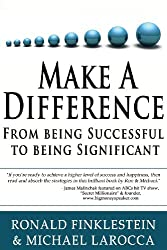 Make a Difference: From Being Successful to Being Significant