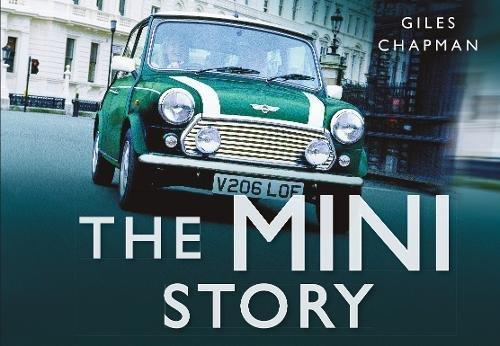 The Mini Story (Story Series) por Giles Chapman