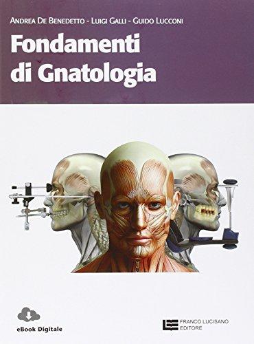 Fondamenti di gnatologia. Per le Scuole superiori. Con espansione online