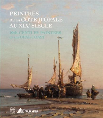 Peintres de la Côte d'Opale au XIXe siècle : Collections du département du Pas-de-Calais