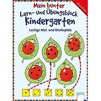 Lustige Mal- und Denkspiele: Mein bunter Lern- und Übungsblock Kindergarten