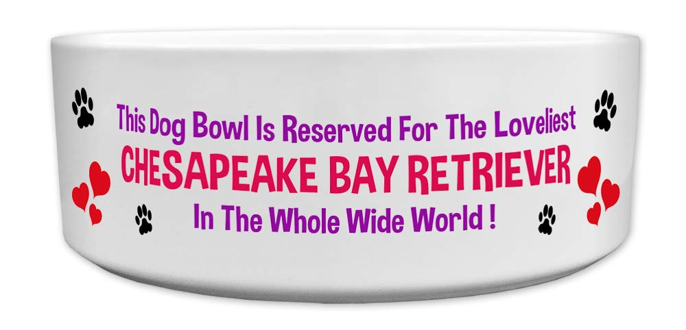 Fresh Publishing Ltd 'This Dog Bowl Is Reserved For The Loveliest Chesapeake Bay Retriever In The Whole Wide World', Dog…