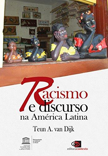 Racismo e Discurso na América Latina (Em Portuguese do Brasil) PDF Books