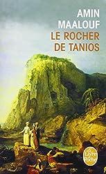 Le rocher de Tanios - Prix Goncourt 1993