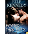 Hotter Than Ever (Out of Uniform Book 9)