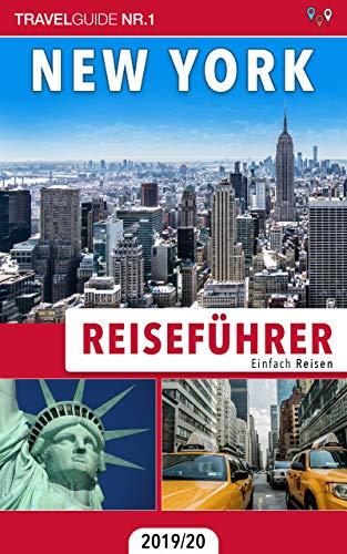 Reiseführer New York: Einfach Reisen 2019/20