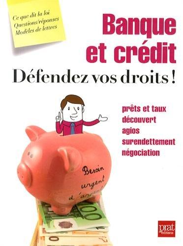 Banque et crédit, défendez vos droits ! par Agnès Chambraud