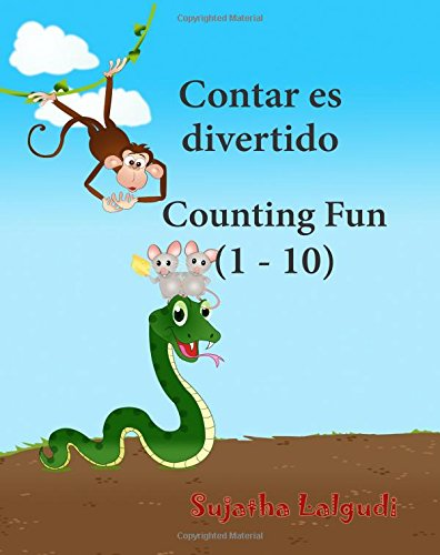 Cuentos Bilingues: Contar es divertido. Counting Fun: Libros bilingues ingles español (Edición bilingüe),Libros infantil Inglés.Spanish English ... 2 (Libros infantiles: Edición bilingüe)