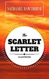 Image de The Scarlet Letter: By Nathaniel Hawthorne : Illustrated - Original & Unabridged