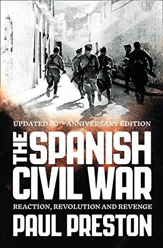 The Spanish Civil War: Reaction, Revolution and Revenge por Paul Preston
