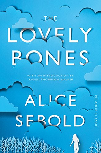 The Lovely Bones (Picador Classic)