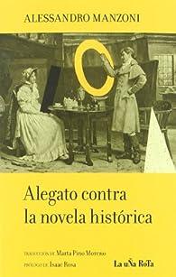 Alegato Contra La Novela Historic par Alessandro Manzoni