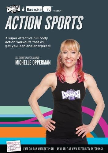 CRUNCH FITNESS: Action Sports by Michelle Opperman