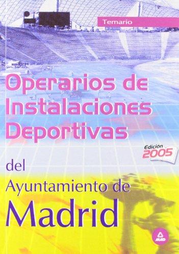 Operarios de instalaciones deportivas del ayuntamiento de madrid. Temario
