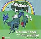 Neukirchener Vorlesebibel - Sonderausgabe: Mit Bildern von Kees de Kort