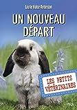 13. Les Petits vétérinaires : Un nouveau départ (13)