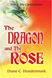 The Dragon and The Rose: Part 2: The Confrontation