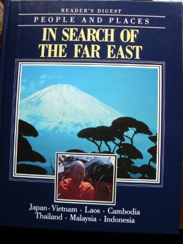 readers-digest-people-and-places-in-search-of-the-far-east-japan-vietnam-laos-cambodia-thailand-mala