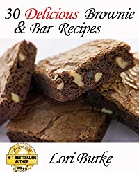 30 Delicious Brownie & Bar Recipes (English Edition)